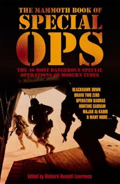 The Mammoth Book of Special Ops By: Lawrence Richard Russell