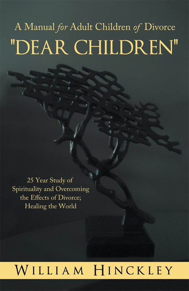 """DEAR CHILDREN"", A Manual for Adult Children of Divorce"