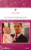 The Tycoon's Temporary Baby: