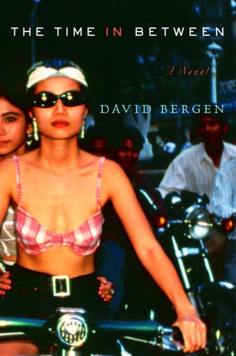 The Time In Between By: David Bergen