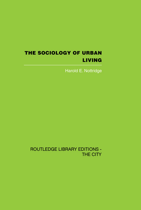 The Sociology of Urban Living