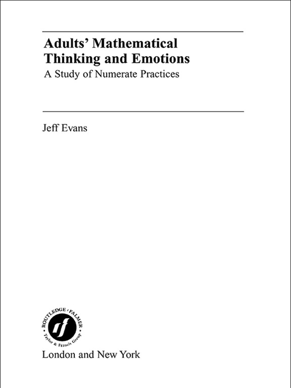 Adults' Mathematical Thinking and Emotions
