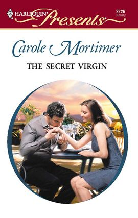 The Secret Virgin By: Carole Mortimer