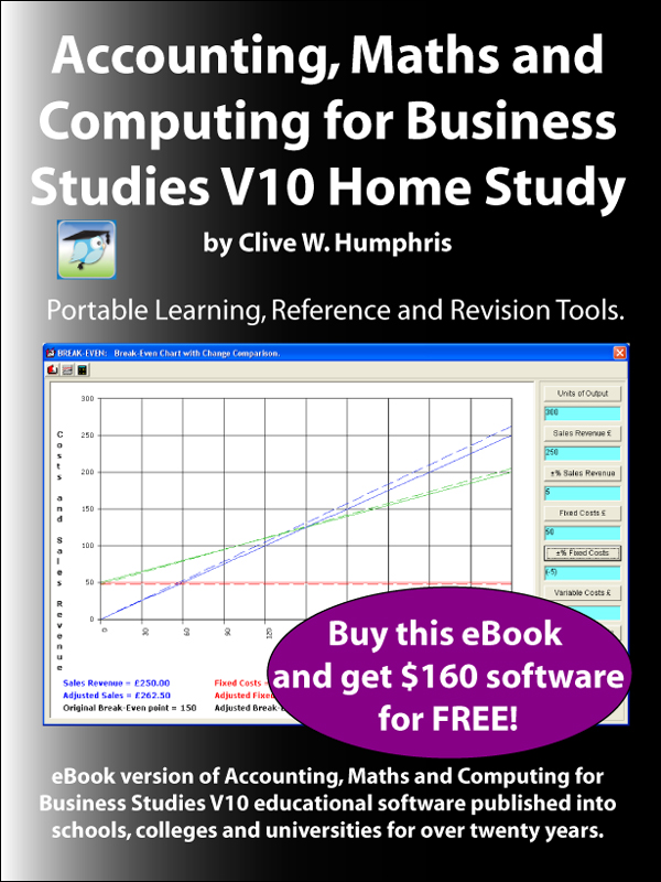 Accounting, Maths and Computing for Business Studies V10 Home Study By: Clive W. Humphris