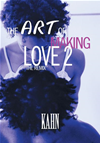 The Art Of Making Love 2