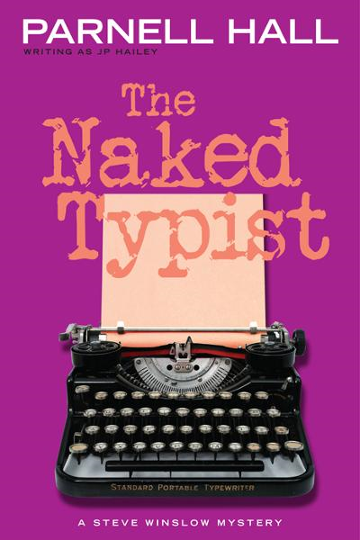 The Naked Typist (Steve Winslow Courtroom Mystery, #4)