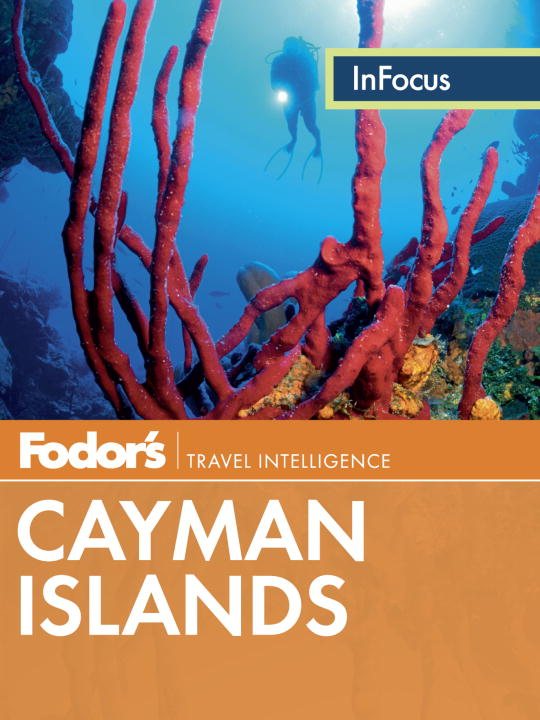 Fodor's In Focus Cayman Islands By: Fodor's
