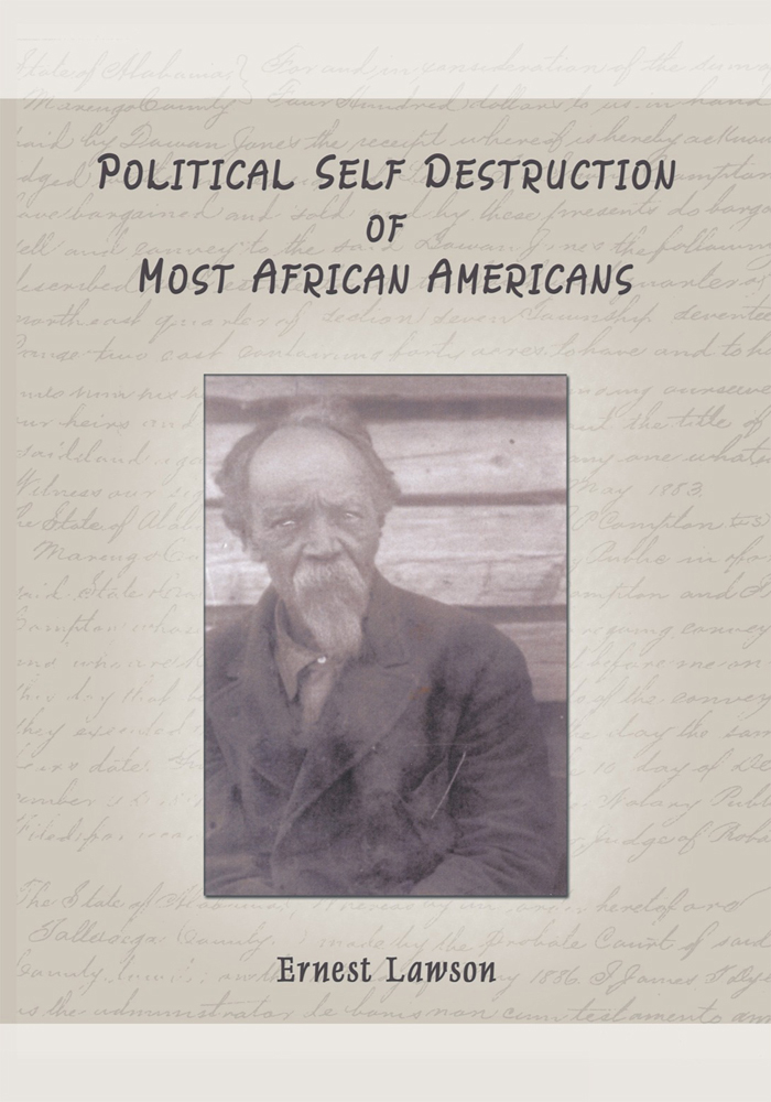 POLITICAL SELF DESTRUCTION OF MOST AFRICAN AMERICANS