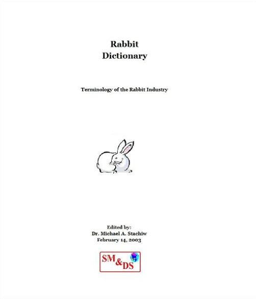 Rabbit Dictionary By: Dr. Michael Stachiw