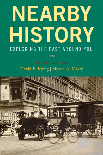 Nearby History By: David E. Kyvig,Myron A. Marty