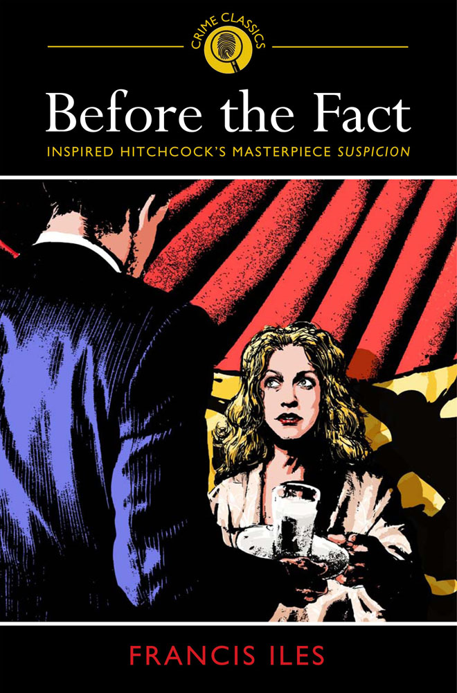 Before the Fact By: Francis Iles