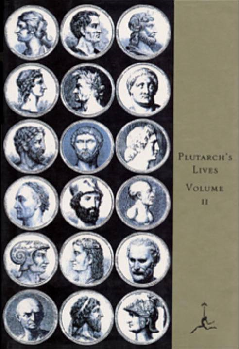 The Lives of the Noble Grecians and Romans, Volume II