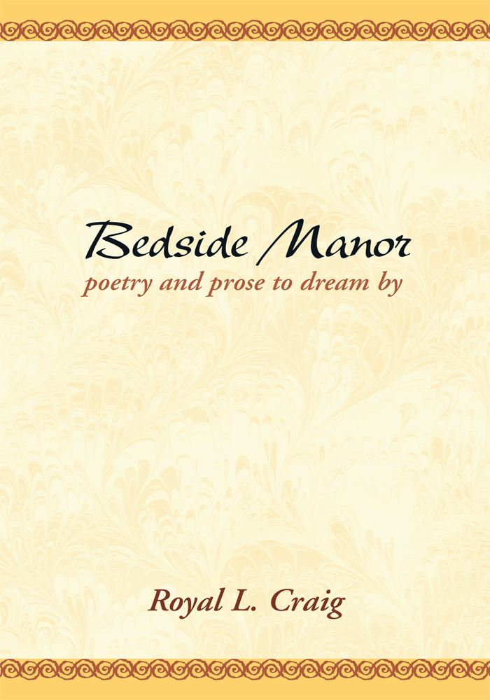 Bedside Manor: Poetry & Prose to Dream By