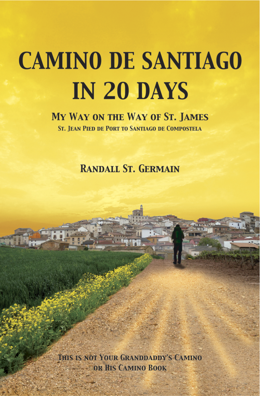 Camino de Santiago In 20 Days