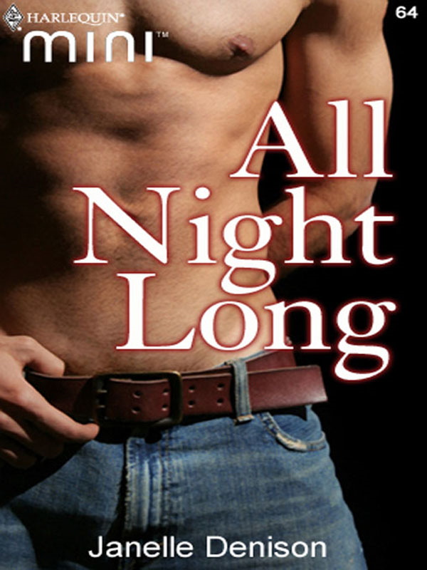 All Night Long By: Janelle Denison