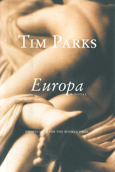 Europa: A Novel By: Tim Parks