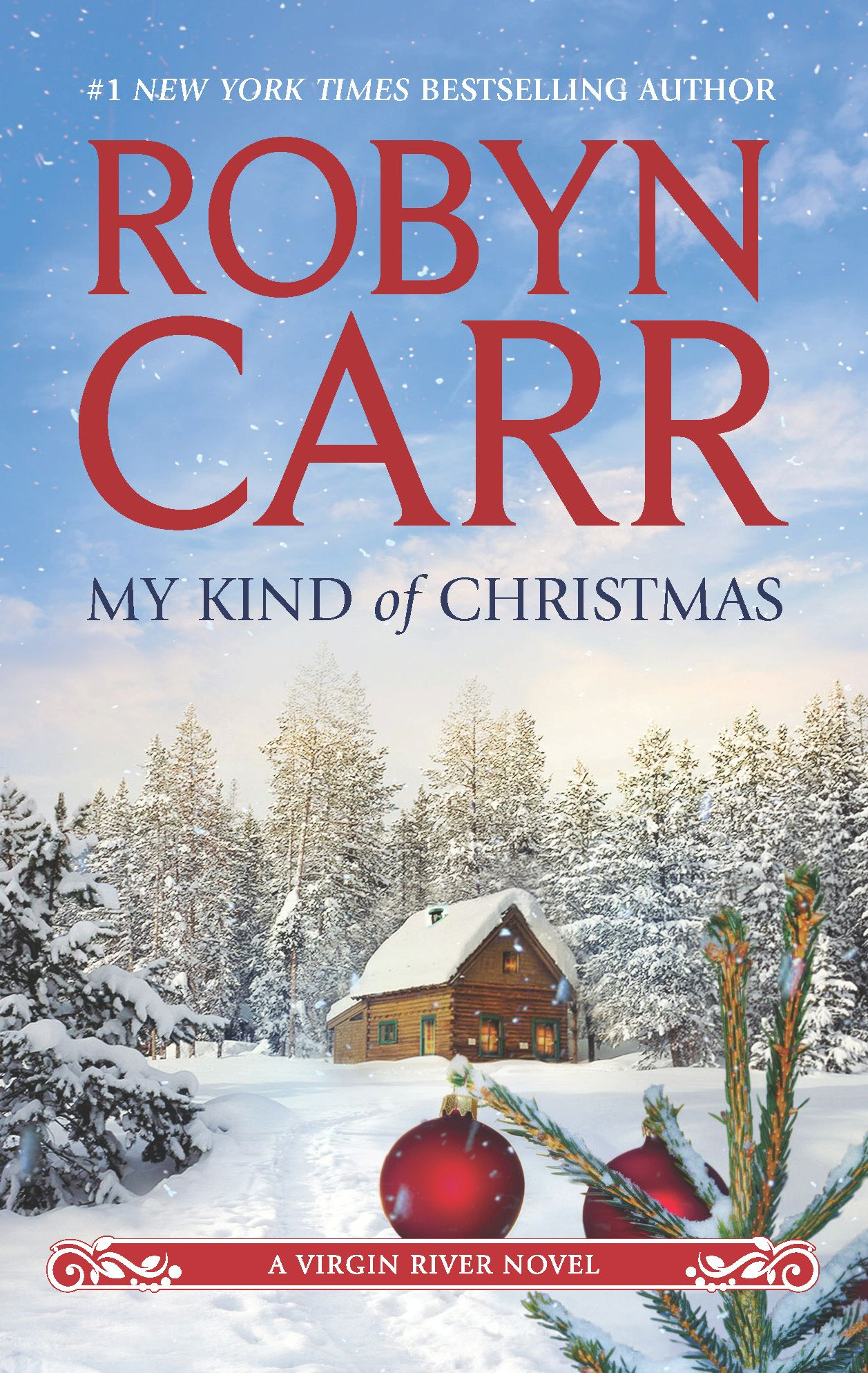 My Kind of Christmas By: Robyn Carr