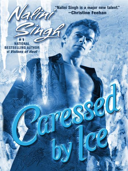 Caressed By Ice By: Nalini Singh