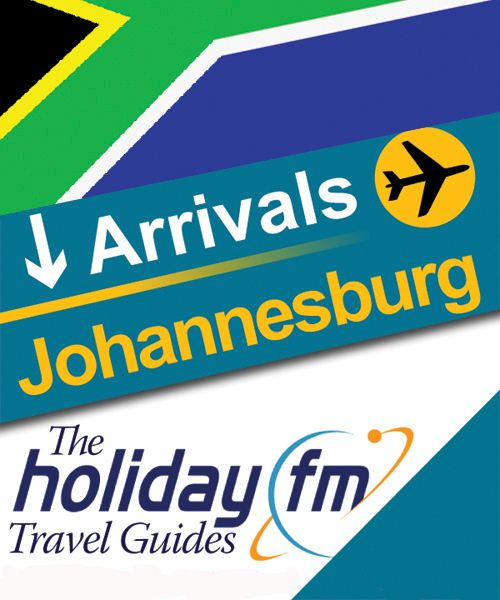 The Holiday FM Guide to Johannesburg