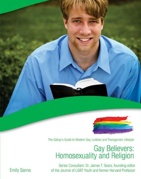 Gay Believers: Homosexuality and Religion