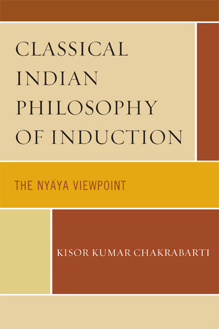 Classical Indian Philosophy of Induction: The Nyaya Viewpoint By: Kisor Kumar Chakrabarti