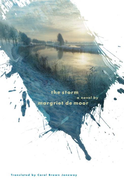 The Storm By: Margriet De Moor