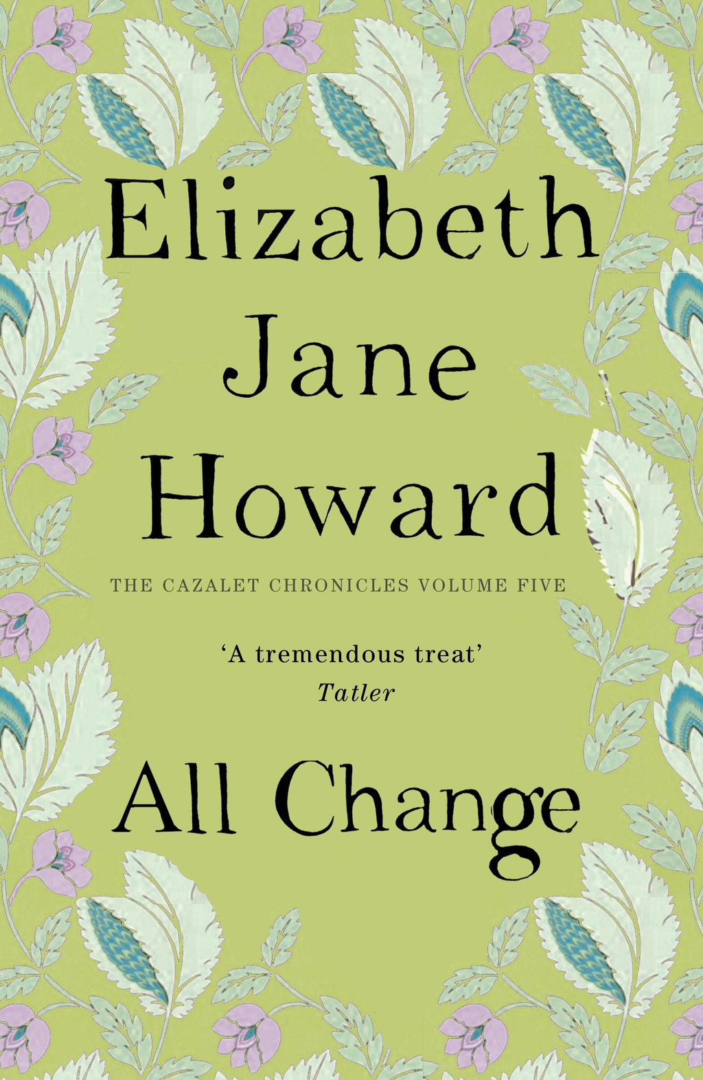All Change Cazalet Chronicles Book 5