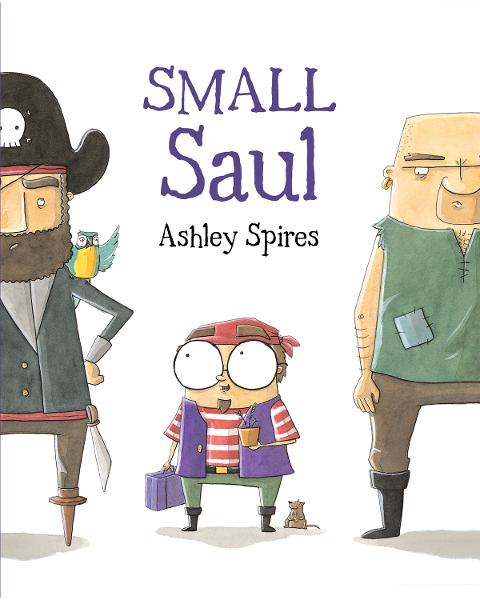 Small Saul By: Ashley Spires