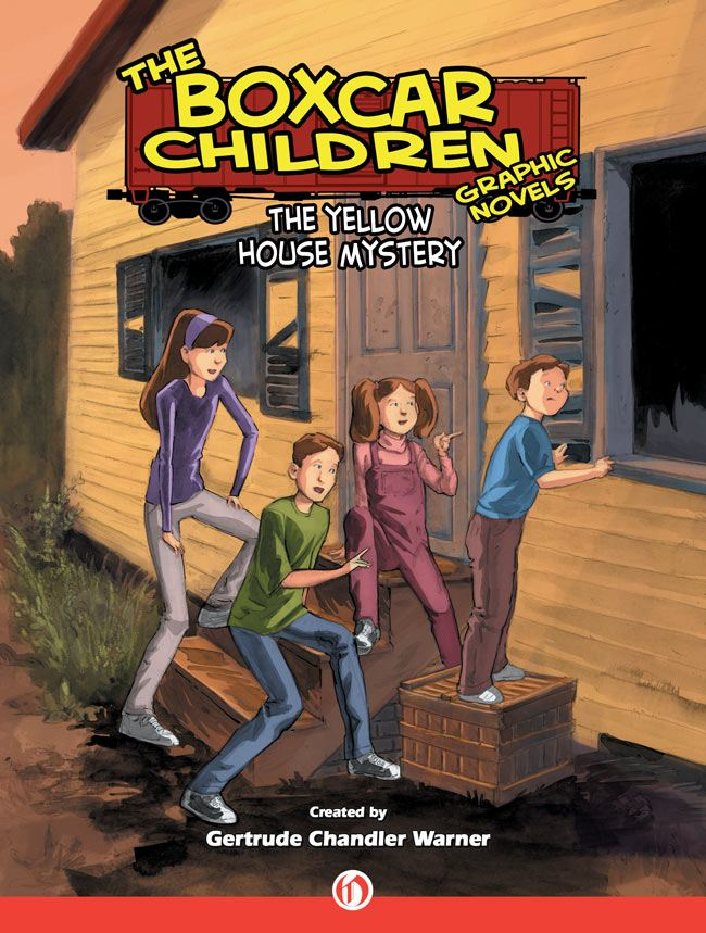 The Yellow House Mystery By: Gertrude Chandler Warner,Rob M. Worley,Mike Dubisch