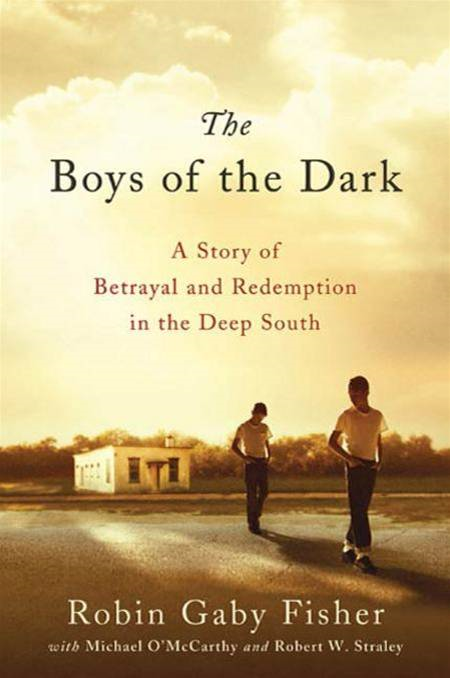 The Boys of the Dark By: Michael O'McCarthy,Robert W. Straley,Robin Gaby Fisher