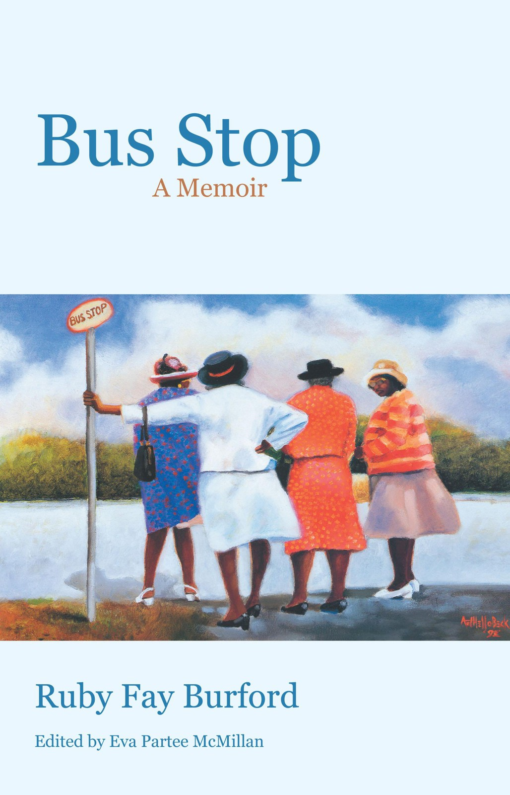 Bus Stop By: Ruby Fay Burford