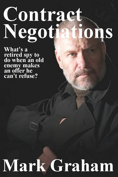 Contract Negotiations By: Mark Graham