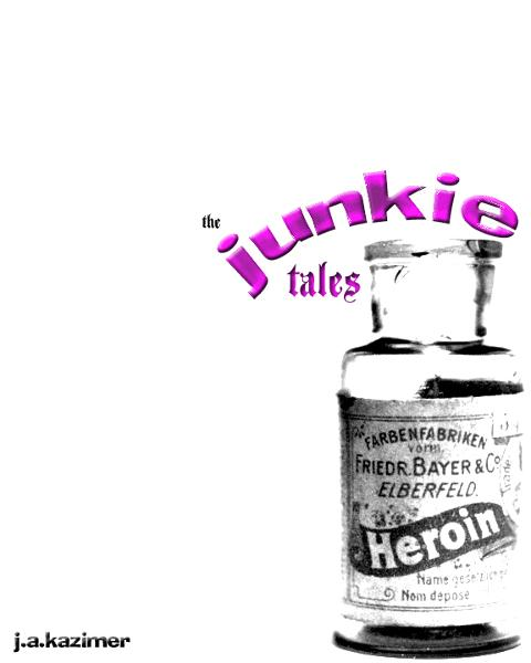 The Junkie Tales By: J.A. Kazimer