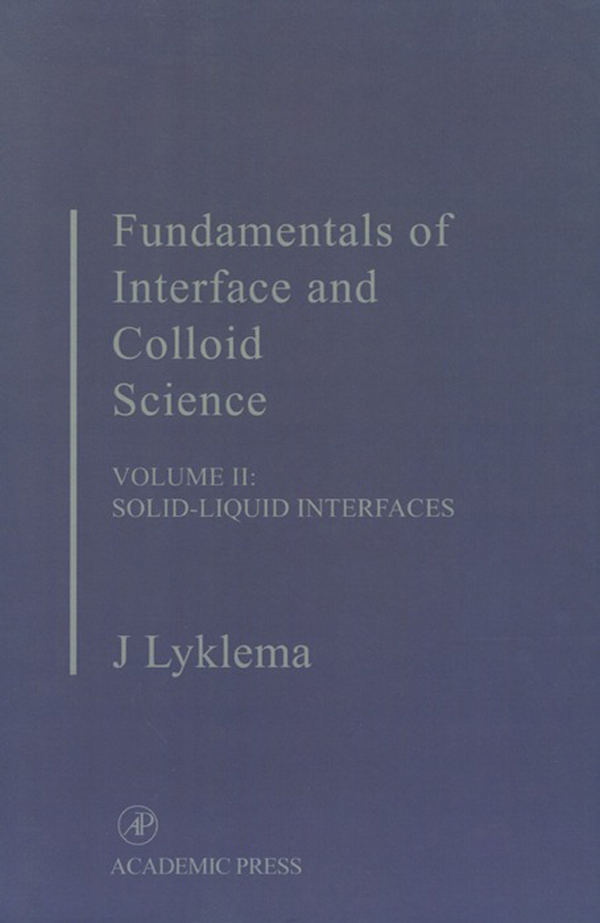 Fundamentals of Interface and Colloid Science Solid-Liquid Interfaces