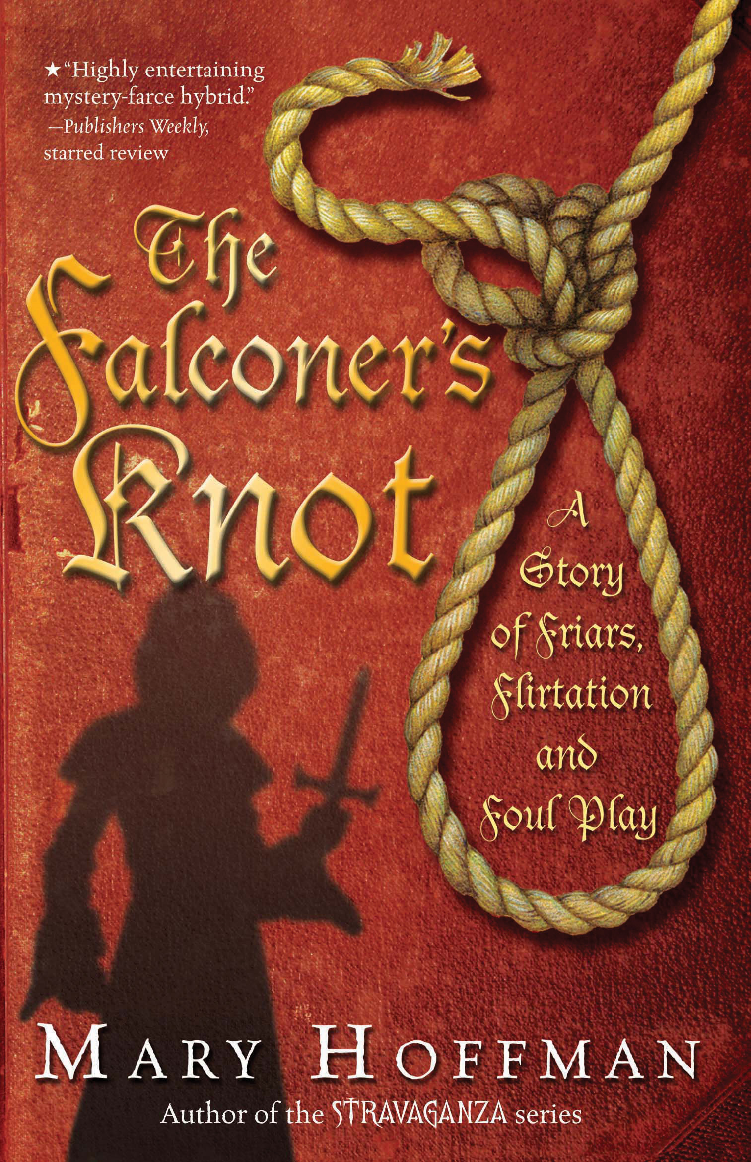 The Falconer's Knot By: Mary Hoffman