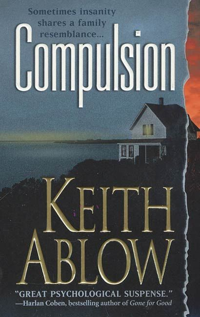 Compulsion By: Keith Ablow
