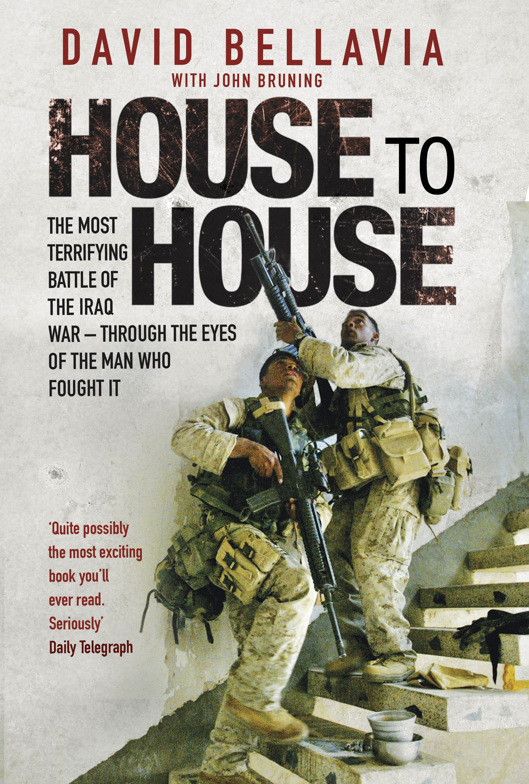 House to House A Tale of Modern War