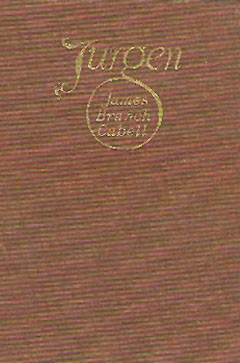 Jurgen: A Comedy of Justice By: James Branch Cabell
