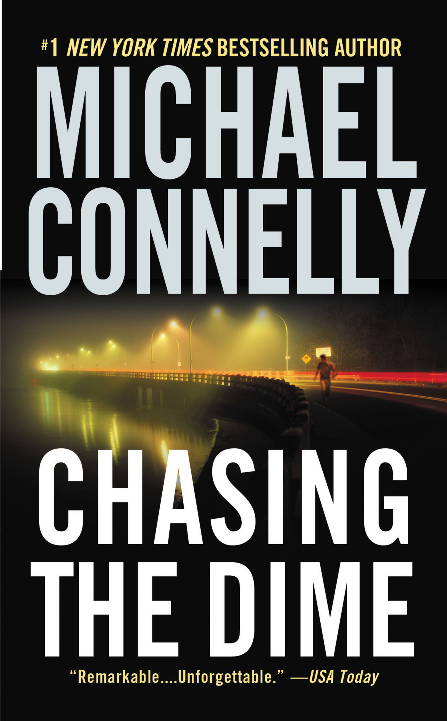Chasing the Dime By: Michael Connelly