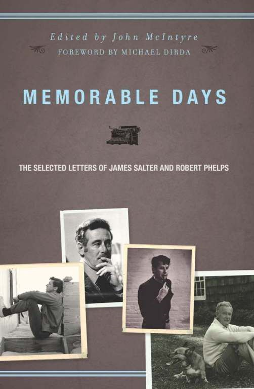 Memorable Days By: James Salter,Robert Phelps