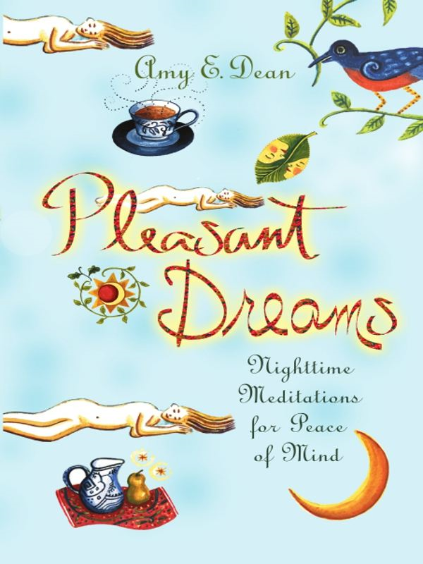 Pleasant Dreams By: Amy Dean