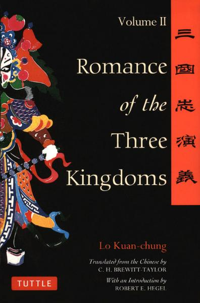 Romance of the Three Kingdoms By: Lo Kuan-Chung