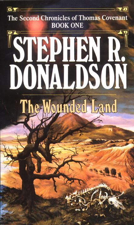 Wounded Land By: Stephen R. Donaldson