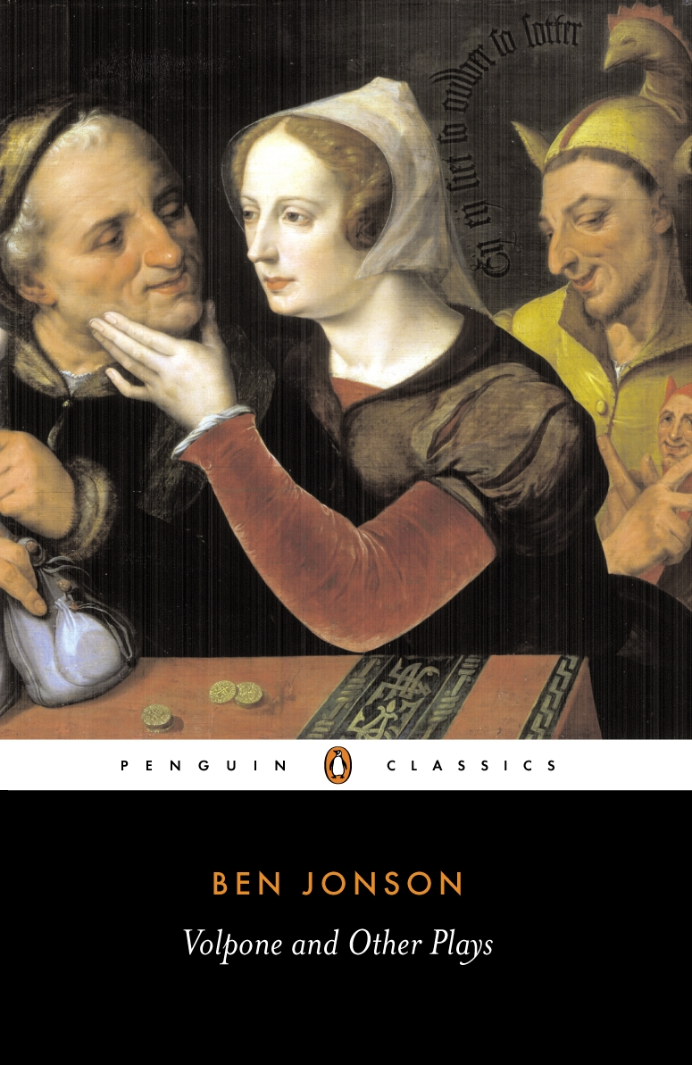 Volpone and Other Plays By: Ben Jonson