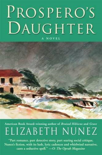 Prospero's Daughter By: Elizabeth Nunez
