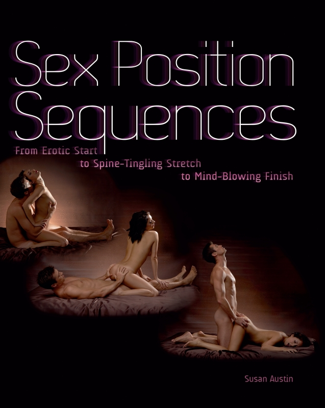 Sex Position Sequences By: Susan Austin