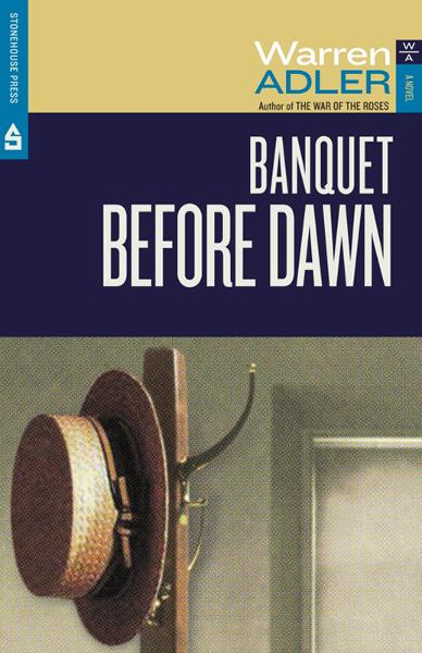 Banquet Before Dawn By: Warren Adler