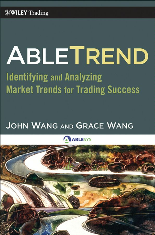 AbleTrend By: Grace Wang,John Wang