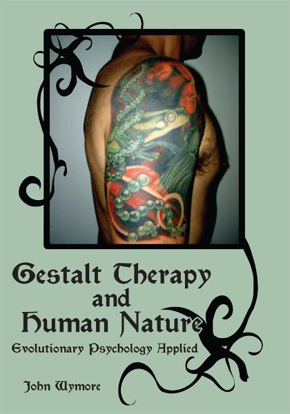 Gestalt Therapy and Human Nature