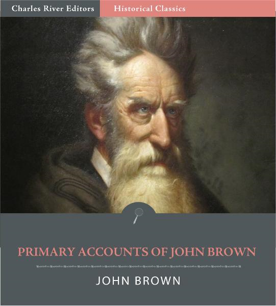 Primary Accounts of John Brown